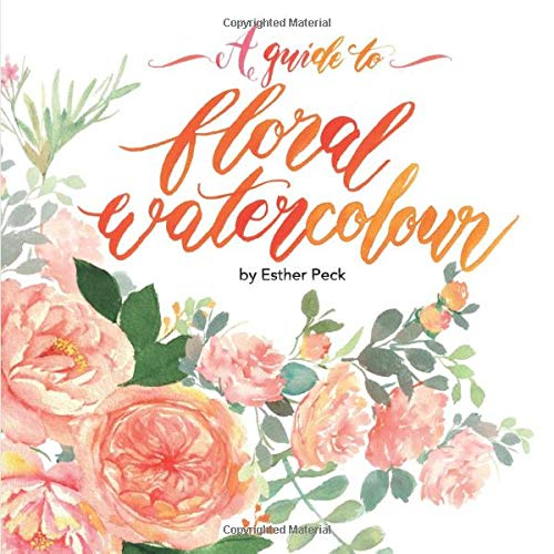 A Guide to Floral Watercolour