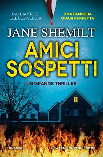 Amici sospetti di [Jane Shemilt]