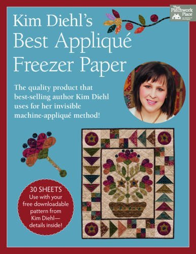 Compare Textbook Prices for Kim Diehl's Best Applique Freezer Paper Lslf Edition ISBN 9781604686746 by Kim Diehl