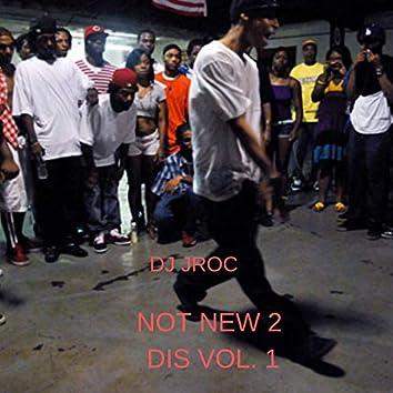 Not New 2 Dis, Vol. 1
