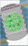 Things You Can Do with Cooja Simulator (English Edition)