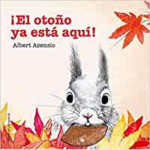 ¡El otoño ya está aquí! (Mis Primeros Libros de Cartón)