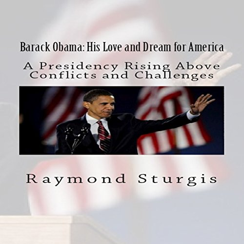 Barack Obama: His Love and Dream for America audiobook cover art