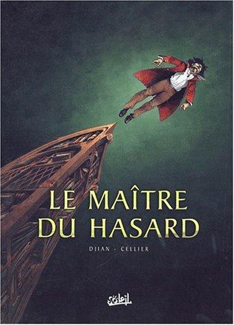 Le Maitre du hasard, tome 1 : Paris