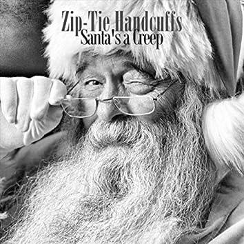 Santa's a Creep