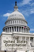 The United States Constitution Study Guide