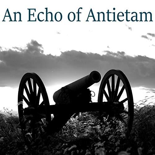 An Echo of Antietam cover art