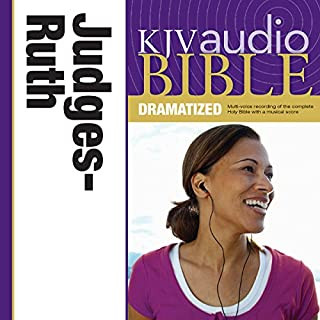 Dramatized Audio Bible - King James Version, KJV: (07) Judges and Ruth audiobook cover art