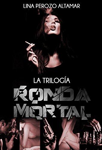 Ronda Mortal: La trilogía