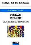 Relativite restreinte - Cours exercices et problèmes résolus, 2e édition