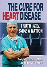 Best dwight lundell the cure for heart disease Reviews