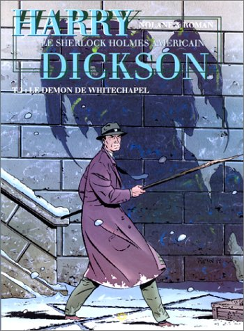 Harry Dickson, tome 2 : Le Démon de Whitechapel