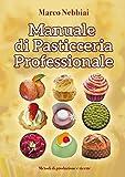 manuale di pasticceria professionale