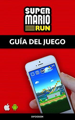 Super Mario Run: Guía del juego (Spanish Edition)
