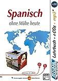 ASSiMiL Selbstlernkurs für Deutsche / Assimil Spanisch ohne Mühe heute: Lehrbuch + 4 Audio-CDs + 1 mp3-CD ‒ Niveau A1‒B2 (SANS PEINE)