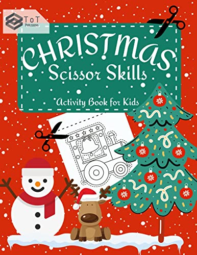 Christmas Scissor Skills Activity Book for Kids: Amazing and Fun Christmas Cutting Practice Activity Book for Kids, Preschool Workbook (English Edition)