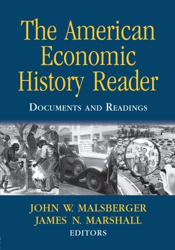 The American Economic History Reader: Documents and Readings