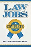 Law Jobs: The Complete Guide (Career Guides)