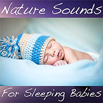 Nature Sounds for Sleeping Babies