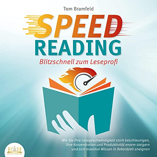 SPEED READING - Blitzschnell zum Leseprofi Titelbild