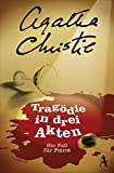 Tragödie in drei Akten: Ein Fall für Poirot - Agatha Christie