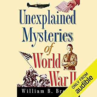 Unexplained Mysteries of World War II cover art