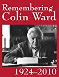 Remembering Colin Ward (English Edition)
