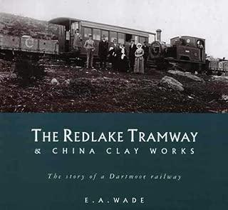 The Redlake tramway and china clay works