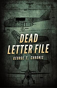 [George T. Chronis]のDead Letter File (English Edition)
