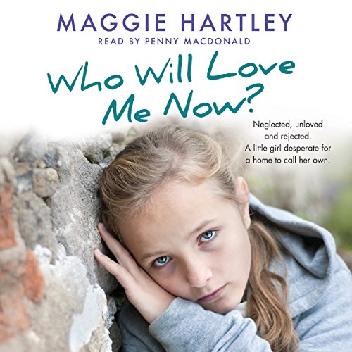 Page de couverture de Who Will Love Me Now?