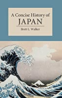A Concise History of Japan (Cambridge Concise Histories) (English Edition)