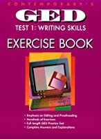Contemporary's Ged Test 1 : Writing Skills: Exercise Book 0809246201 Book Cover