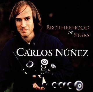 Brotherhood of Stars by CARLOS NUNEZ