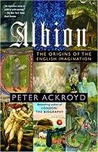 Albion: The Origins of the English Imagination (English Edition)