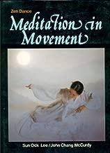 Zen Dance: Meditation in Movement (Signed).