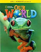 Our World Level 1: Workbook w/WB CD(AME)