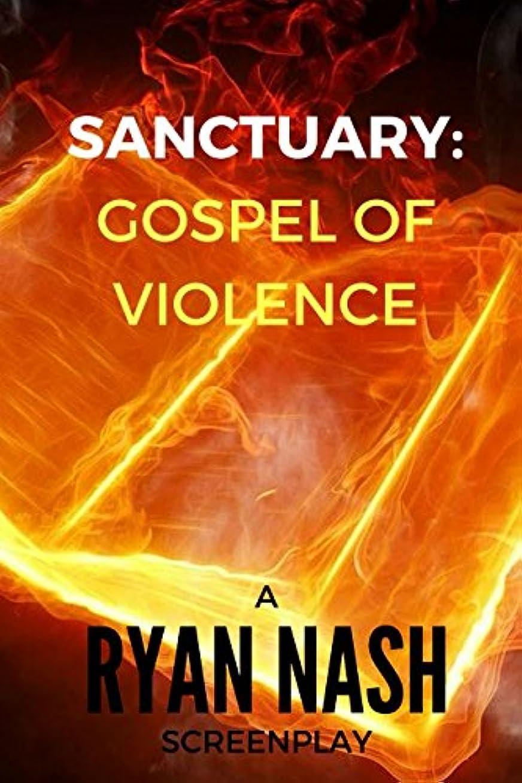 高揚したひどくストラトフォードオンエイボンSanctuary: The Gospel Of Violence