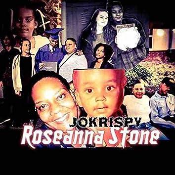 ROSEANNA STONE