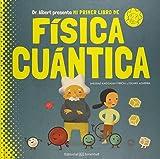 Mi primer libro de Física Cuántica (Conocer y comprender)
