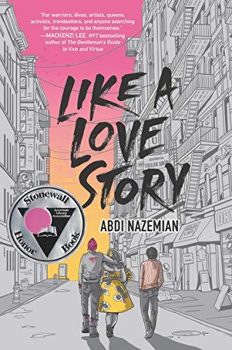 Like a Love Story by [Abdi Nazemian]
