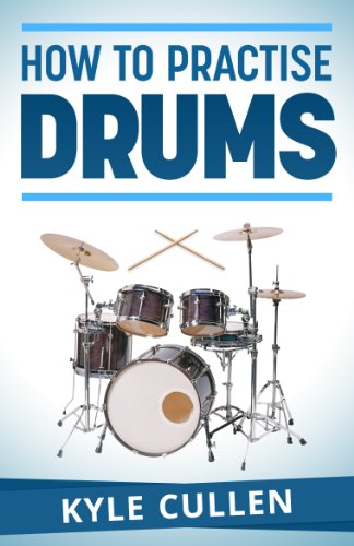 How To Practise Drums