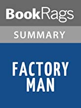 Summary & Study Guide Factory Man by Beth Macy