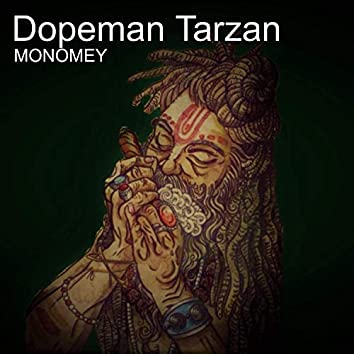 Dopeman Tarzan