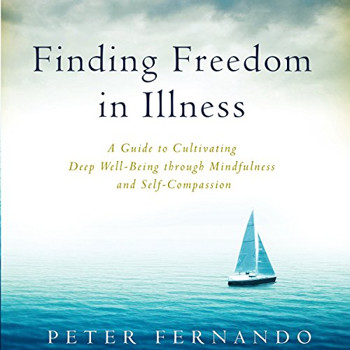 Finding Freedom in Illness audiobook cover art