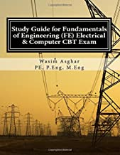 Study Guide for Fundamentals of Engineering (FE) Electrical and Computer CBT Exam: Practice over 400 solved problems based...