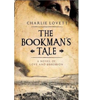 [(The Bookman's Tale)] [Author: Charlie Lovett] published on (July, 2013)