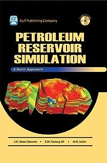 Petroleum Reservoir Simulations: A Basic Approach