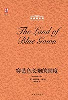 The Land of Blue Gown (Chinese Edition)