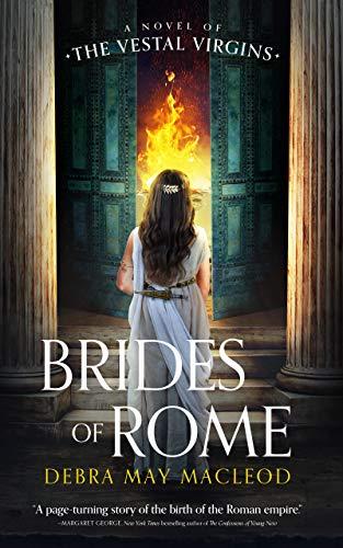 Image of Brides of Rome: A Novel of the Vestal Virgins (Vesta Shadows Series, Book 1) (Vesta Shadows Series, 1)
