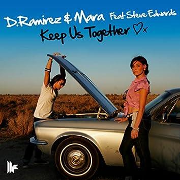 Keep Us Together
